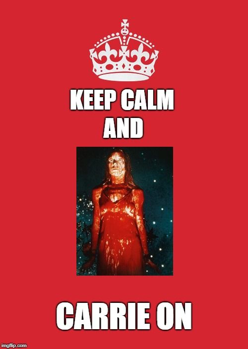 Keep Calm And Carry On Red Keep Calm Carrie On And Image Tagged In Memes Keep Calm And Carry On Red Made W Imgflip Meme Ma Meme Maker Funny Images Image