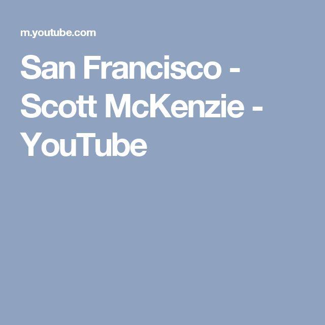 San Francisco - Scott McKenzie - YouTube