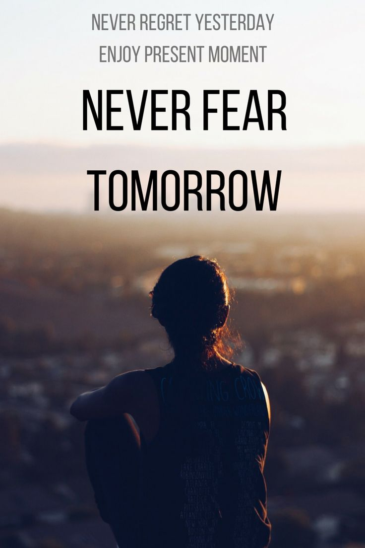 Never Fear Tomorrow