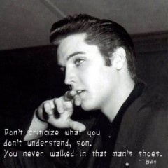 Elvis_: Words Of Wisdom, Elvispresley, Judges, Men Style, This Men, Men Shoes, So True, Favorite Quotes, Elvis Presley