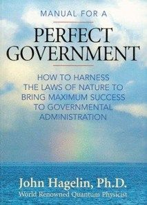 Manual For A Perfect Government (Dr. John Hagelin) Video