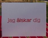 """Letterpress Swedish Valentine's Greeting Card """"I love you"""" """"Jag älskar dig"""" Set of 5 for 20.00"""