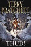 Бац!. Начните читать книги Пратчетт Терри в электронной онлайн библиотеке booksonline.com.ua. Читайте любимые книги с мобильного или ПК бесплатно и без регистрации.