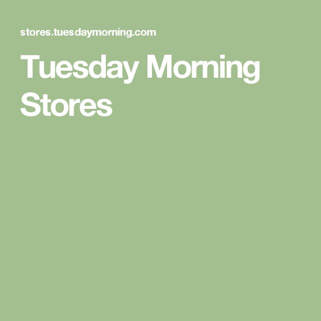 Tuesday Morning Stores