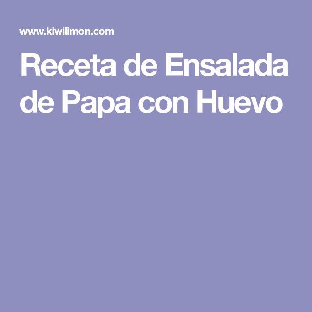Receta de Ensalada de Papa con Huevo
