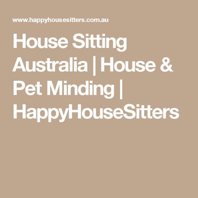 House Sitting Australia | House & Pet Minding | HappyHouseSitters