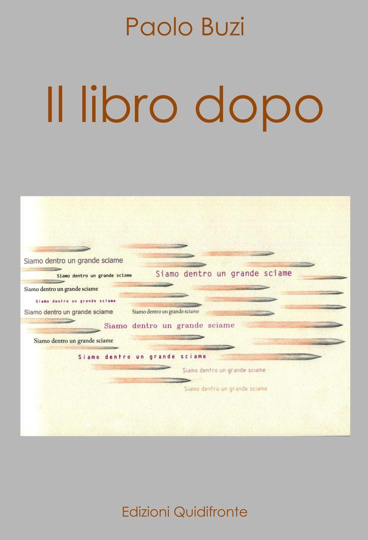 Paolo Buzi - Il libro dopo (The book after).