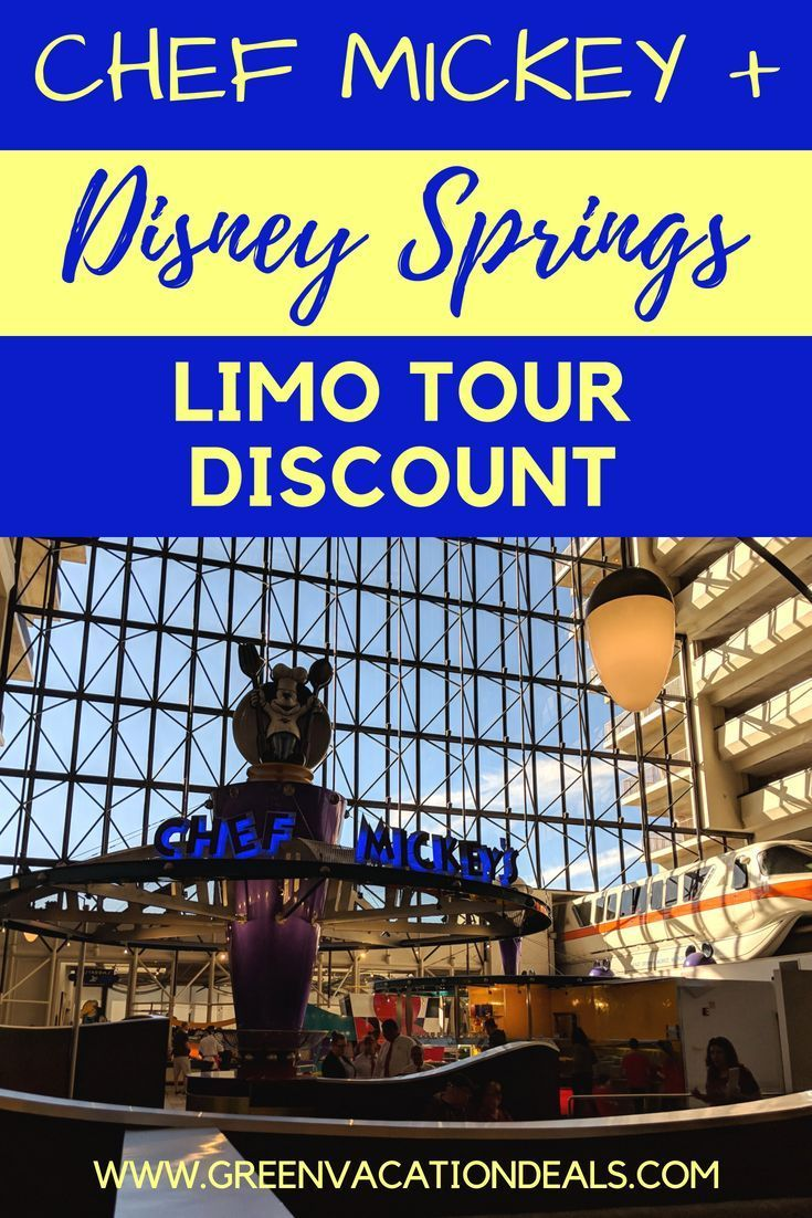 Chef Mickey Disney Springs Limo Tour Discount With Images Walt