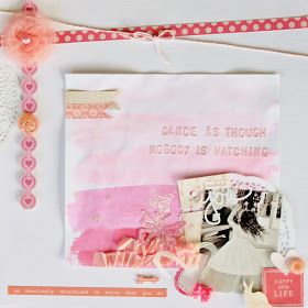 Dance as thought nobody is watching. Scrapbook layout. Soft pink Pretty