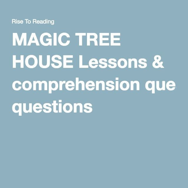 MAGIC TREE HOUSE Lessons & comprehension questions                                                                                                                                                                                 More