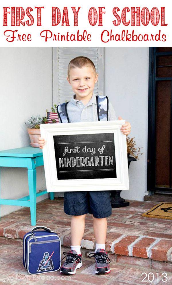 First Day of School Free Chalkboard Printables - all grades, Preschool through High School