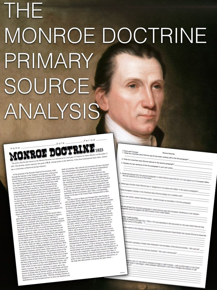 Monroe Doctrine Primary Source Worksheet teaches students about the meaning and significance of the Monroe Doctrine in 1823, by examining this primary source document using common core standards. This can be used as homework or for substitute plans as it's a completely stand alone assignment. Key is included.