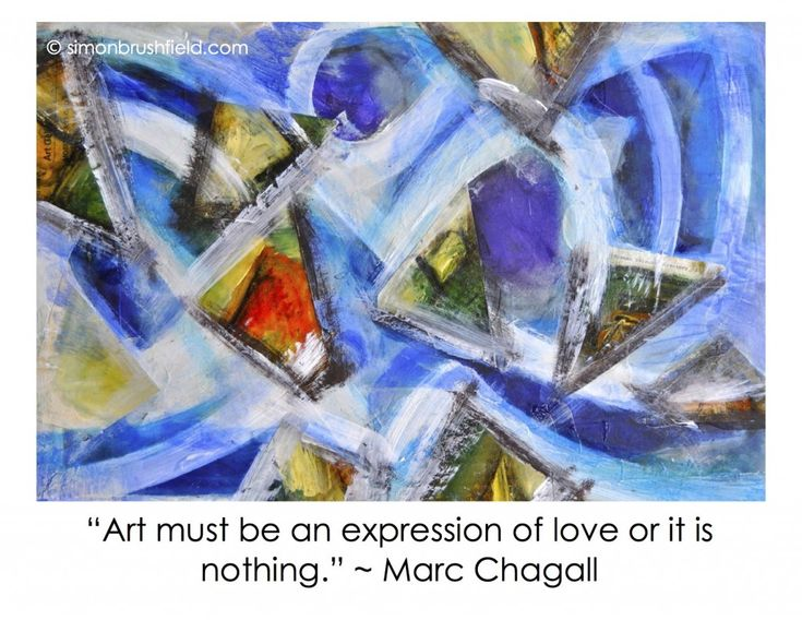 'Art must be an expression of love' Marc Chagall
