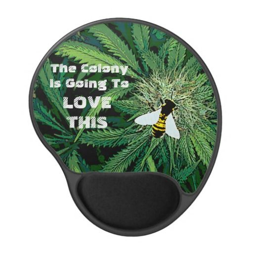 Funny Marijuana Bud Gel Mouse Pad Gel Mouse pads - This design features a bee on a marijuana bud. http://www.zazzle.com/funny_marijuana_bud_gel_mouse_pad_gel_mousepads-159265885936174586?rf=238523064604734277