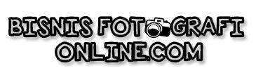 Teknik Berbisnis Fotografi | Tips Fotografi | Teknik Dasar Fotografi