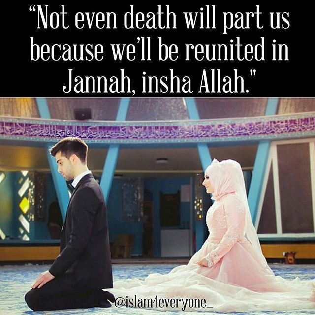 """Most couples express their love by saying ""I'll be with you until death do us part"", but it's more beautiful for Muslim couples. For us, it's ""Not even death will part us because we'll be reunited in Jannah, insha Allah."" _____ Post from this beautiful couple @hijab_princessa_"