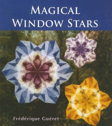 Magical Window Stars by Frederique Gueret http://www.amazon.com/dp/0863154948/ref=cm_sw_r_pi_dp_L2opwb0TTMGTG