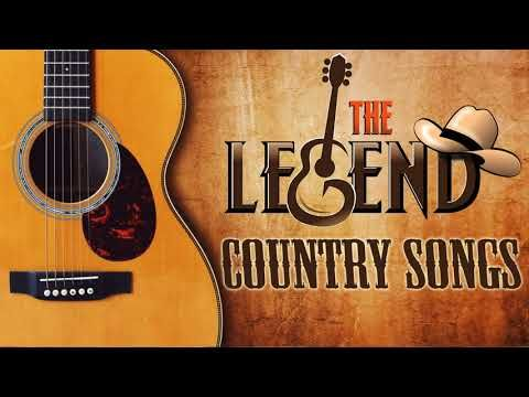 1) The Legend Country Songs Of All Time - Best Classic Old