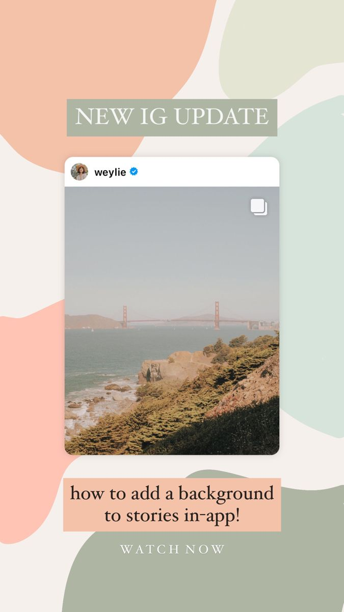 IG UPDATE how to add a background to stories in app   Creative ...
