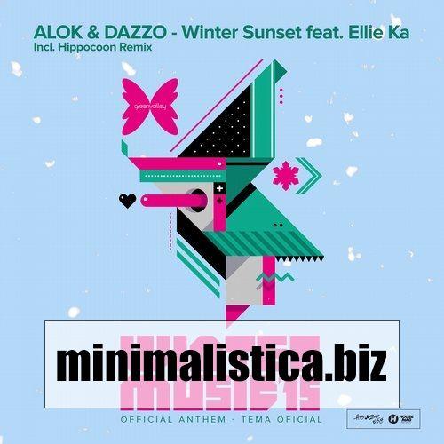 Alok, Dazzo  Winter Sunset (Green Valley Winter Music 2015 Anthem) - http://minimalistica.biz/alok-dazzo-winter-sunset-green-valley-winter-music-2015-anthem/