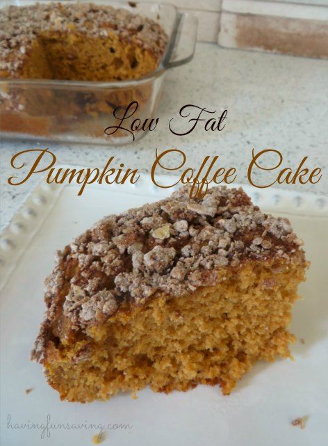 Pumpkin Coffee Cake Recipe - Low-Fat & Fabulous! Tis the season for pumpkin....I was trying to think of a fun way to enjoy pumpkin this Fall and I deci