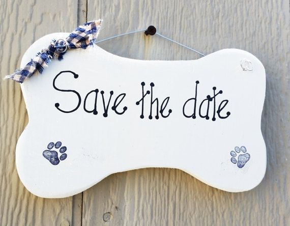 Save the date Dog wedding sign announcement sign by kpdreams