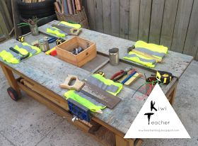 Woodworking table-Kiwi Teacher: A tour of the outdoor environment
