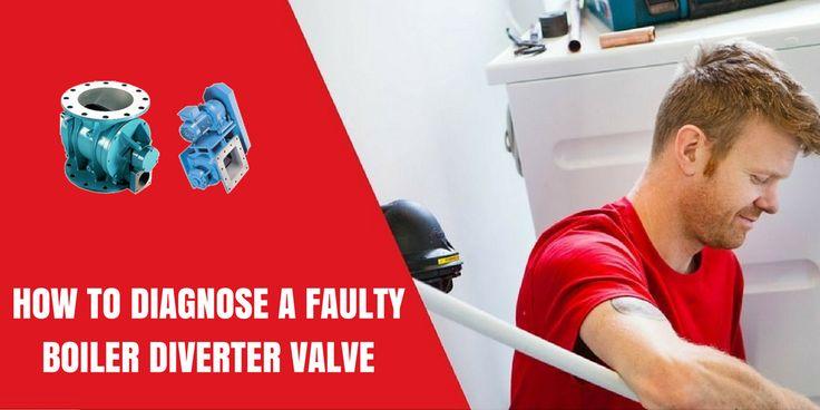 How To Diagnose A Faulty Boiler #Diverter #Valve