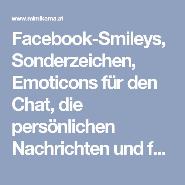 Facebook-Smileys, Sonderzeichen, Emoticons für den Chat, die persönlichen Nachrichten und für die Kommentare - mimikama