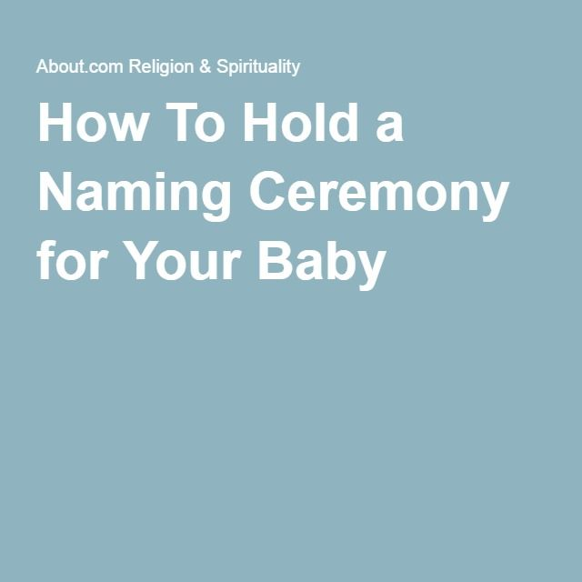 How To Hold a Naming Ceremony for Your Baby