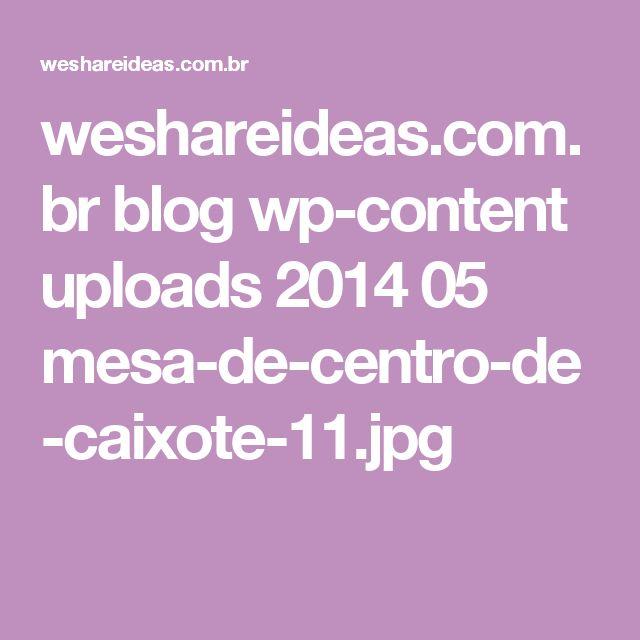 weshareideas.com.br blog wp-content uploads 2014 05 mesa-de-centro-de-caixote-11.jpg