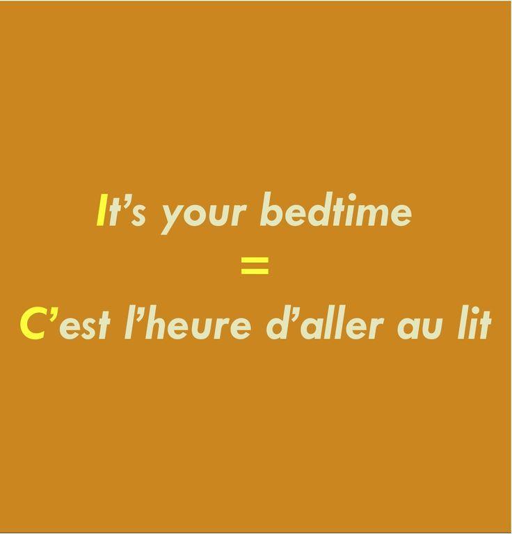 Es ist deine Schlafenszeit = Es ist Zeit, ins Bett…