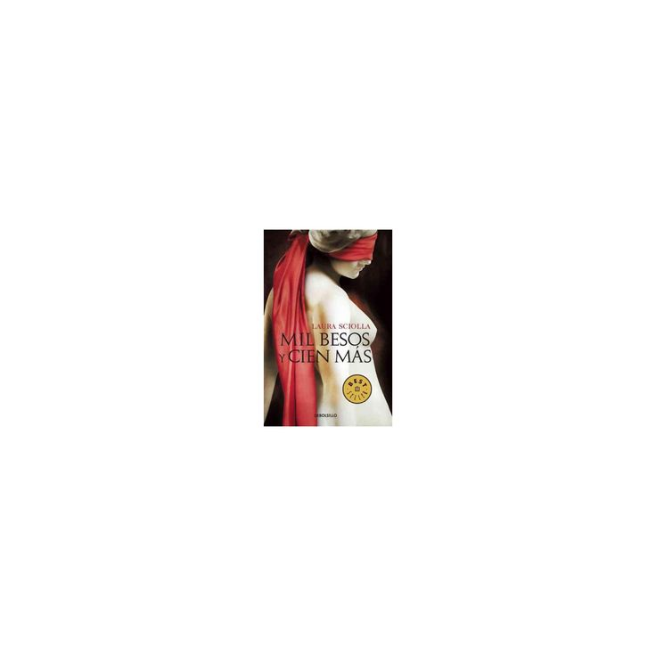 Mil besos y cien mas / A Thousand Kisses and a Hundred More (Translation) (Paperback) (Laura Sciolla)