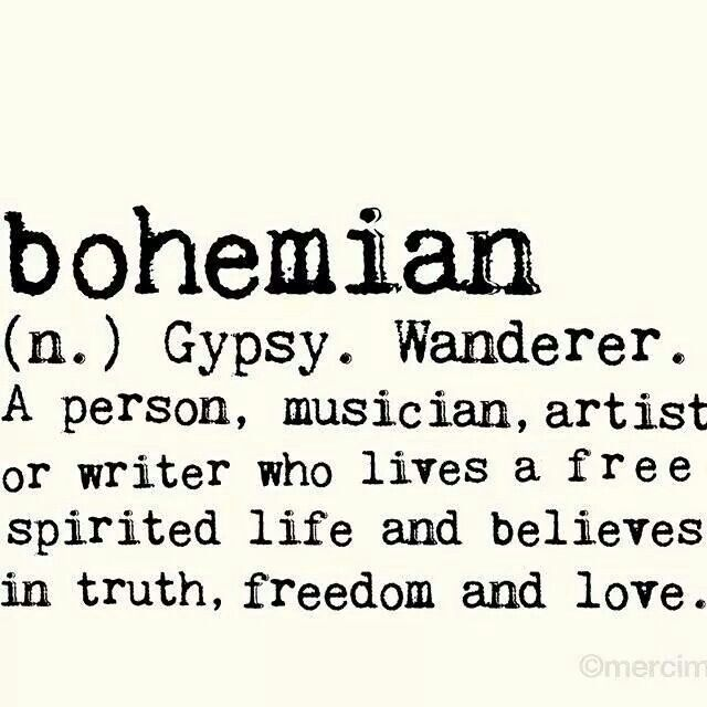 """I'm a bohemian """")"""