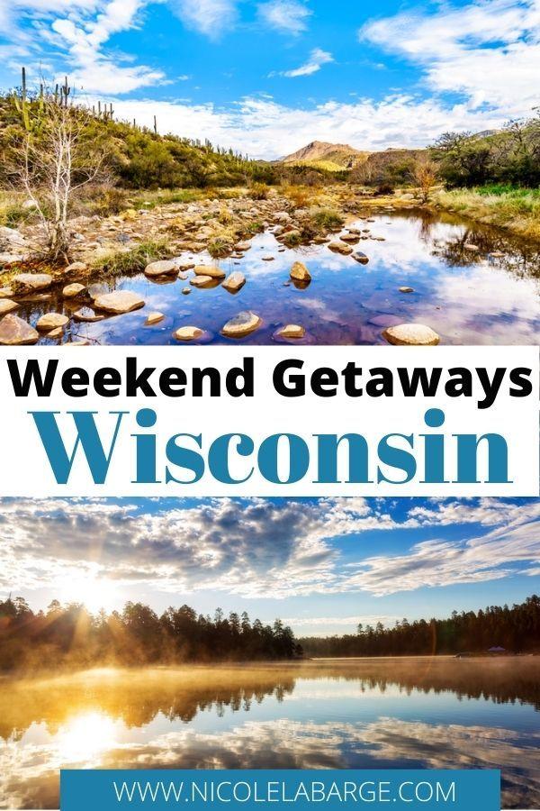 15 Romantic Weekend Getaways In Wisconsin Travelgal Nicole In 2021 Weekend Getaways In Wisconsin Usa Travel Destinations Usa Travel Guide