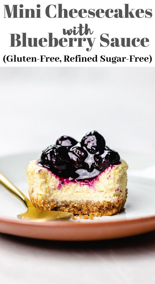 Gluten Free Mini Cheesecakes With Blueberry Sauce Veronika S Kitchen Recipe Sugar Free Recipes Mini Cheesecakes Mini Cheesecake Recipes