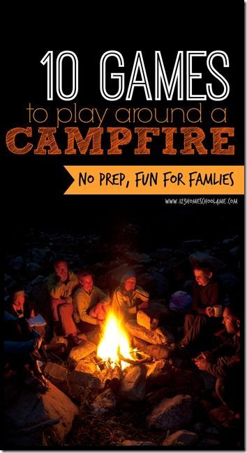 10 Campfire Games - 10 fun, no prep, family memory building games for around a campfire. Great for summer camping trips! (family vacation, camping, family games, play)