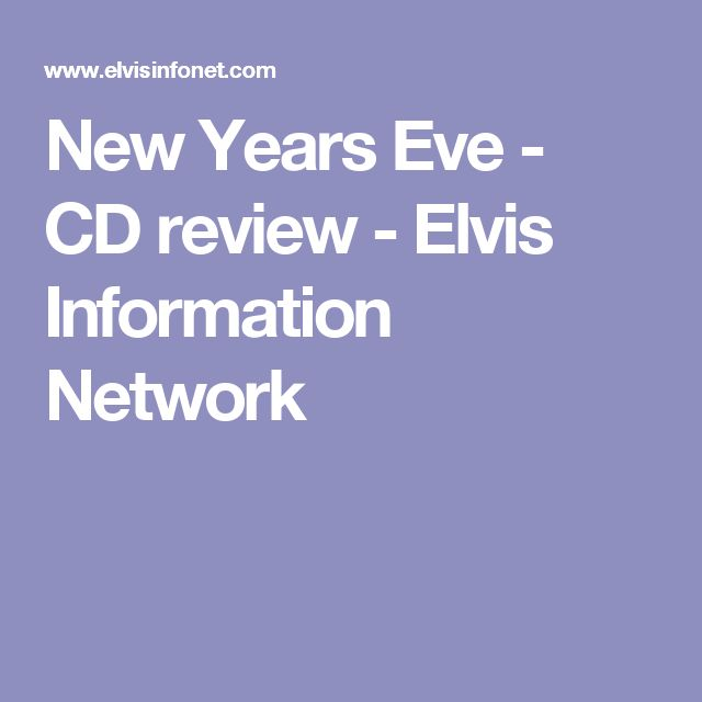New Years Eve - CD review - Elvis Information Network