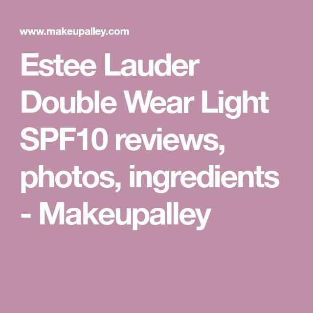 Estee Lauder Double Wear Light SPF10  reviews, photos, ingredients  - Makeupalley