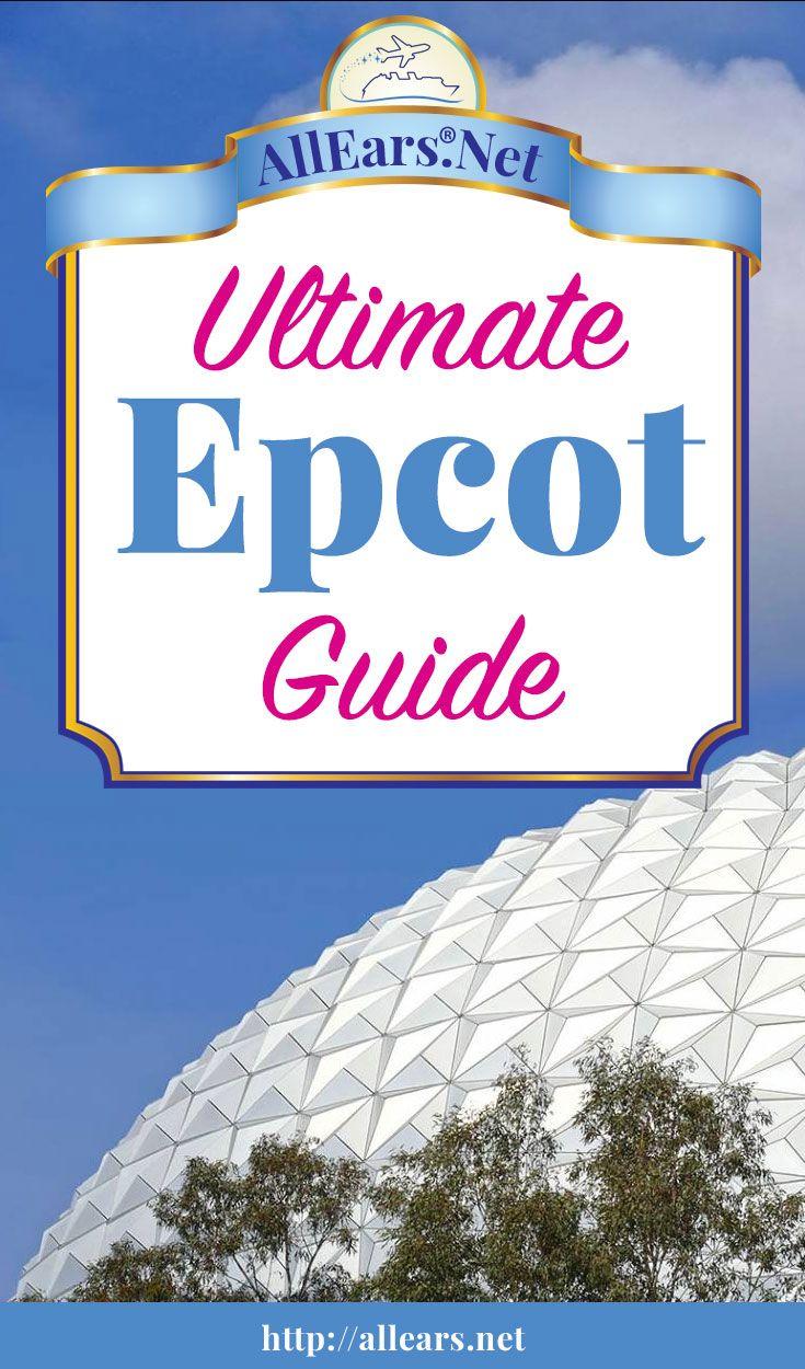 Ultimate Guide to Epcot at Walt Disney World | AllEars.net | AllEars.net