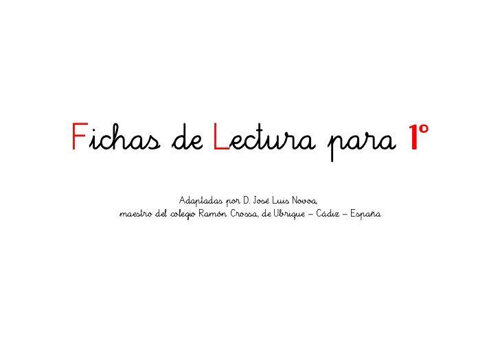 Fichas aprendizaje lectura by Marta Montoro  via slideshare