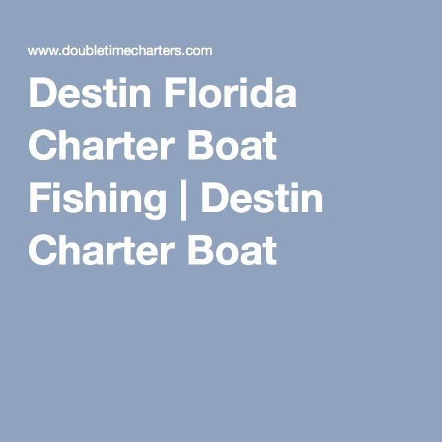 Destin Florida Charter Boat Fishing | Destin Charter Boat