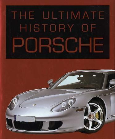 """The ultimate history of porsche"" av Stuart Gallagher"