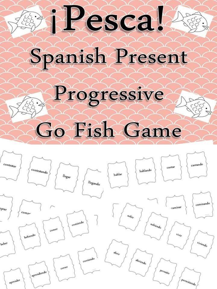 Spanish Present Progressive Practice Worksheet Spanish Present Progressive Tense Pesca Go Fish Gam In 2020 Spanish Teaching Resources Teaching Spanish Learning Spanish Spanish present progressive worksheets