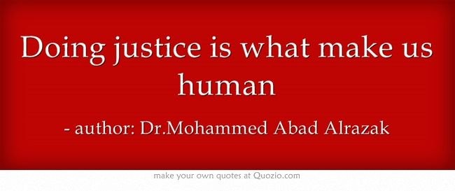Doing justice is what make us human