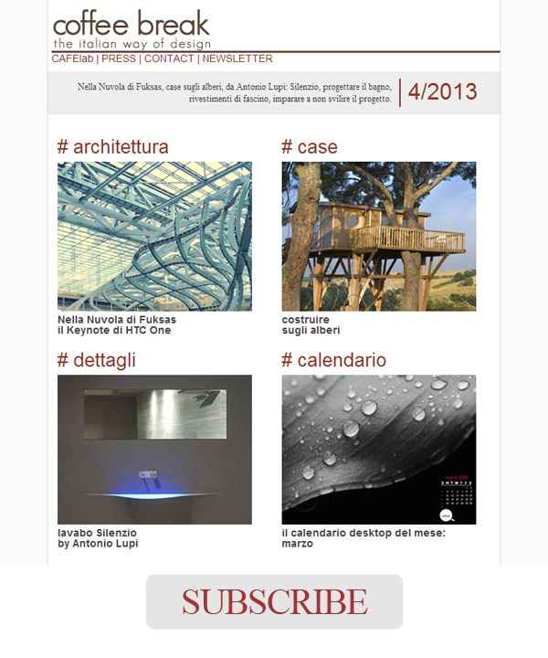 Newsletter 4/2013 is OUT! Are you ready to subscribe it? |Coffee Break | The Italian Way of Design