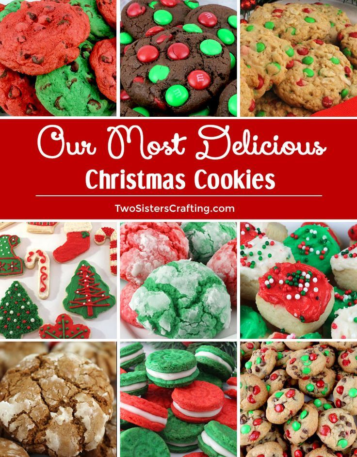 Our Most Delicious Christmas Cookies Christmas Treats Christmas