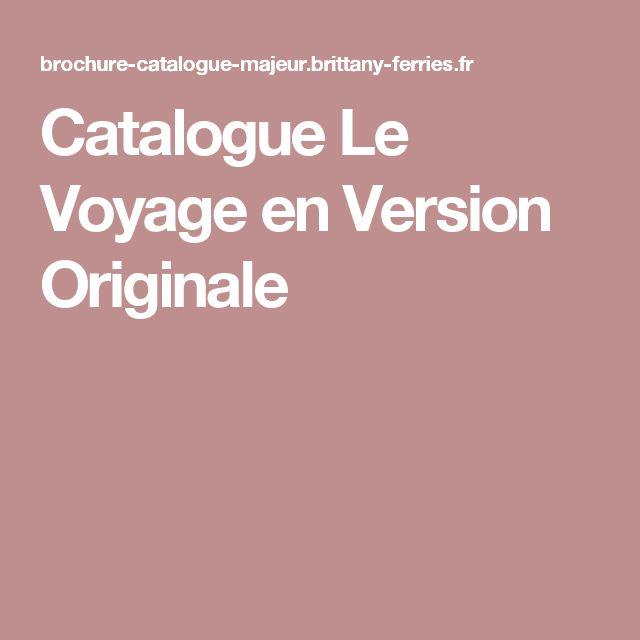 Catalogue Le Voyage en Version Originale