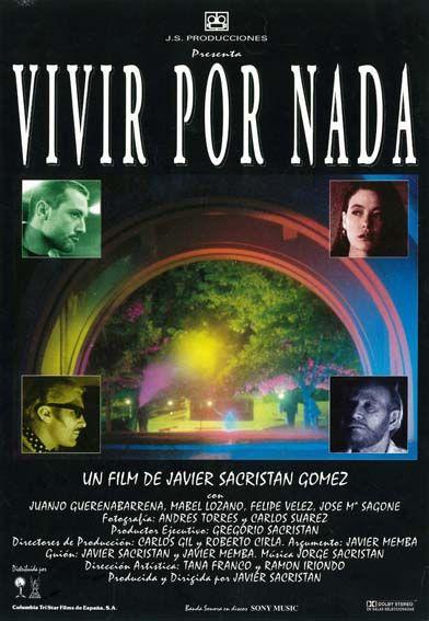 Vivir por nada (1992) de Javier Sacristán - tt0105766