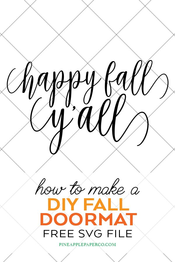 Cricut Diy Doormat And Happy Fall Y All Free Svg Cricut Happy